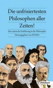 Die unfrisiertesten Philosophen aller Zeiten @ Club der Komischen Künste im MuseumsQuartier Wien  | Wien | Wien | Österreich
